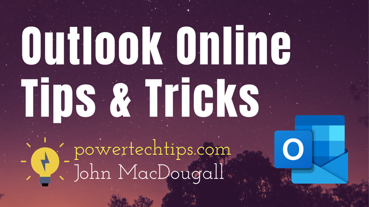 Top 31 Outlook Online Tips and Tricks for Super Email Productivity