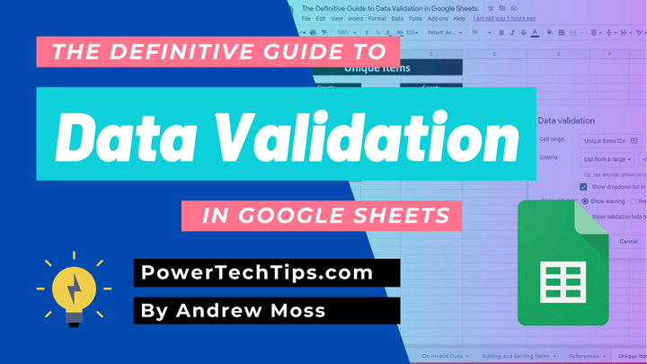 The Definitive Guide to Data Validation in Google Sheets